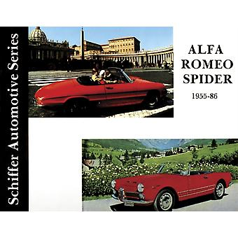 Alfa Romeo Spider 1955-1986 (Schiffer Automotive) (Hardcover) by Zeichner Walter