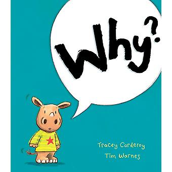Why? (Hardcover) by Corderoy Tracey