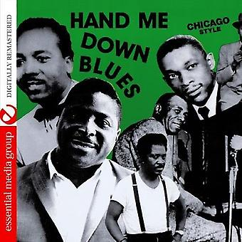 Hand Me Down Blues: Chicago-stijl - Hand Me Down Blues: Chicago-stijl [CD] USA import