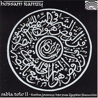 Hossam Ramzy - Hossam Ramzy: Vol. 2-Sabla Tolo-outre Journeys Into importation USA Egypte pur [CD]