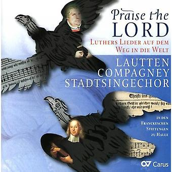 Ebeling/Ravenscroft/Walter/Jacobi - alabado sea el Señor: Lutero Lieder Auf Dem Weg en la importación de los E.e.u.u. de Die Welt [CD]