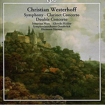 C. Westerhoff - Christian Westerhoff: Symphony; Clarinet Concerto; Double Concerto [CD] USA import