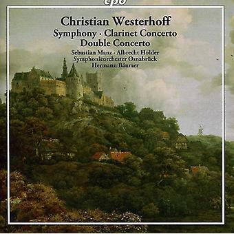 C. Westerhoff - Christian Westerhoff: Sinfonía; Concierto para clarinete; Doble concierto [CD] USA importar