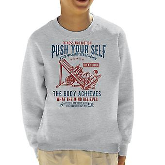 Push Your Self Fitness And Motivation Kid's Sweatshirt