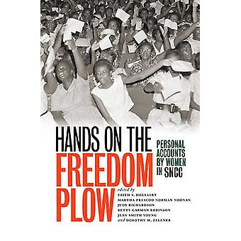 Hands on the Freedom Plow - Personal Accounts by Women in SNCC by Fait