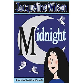 Midnight by Jacqueline Wilson - Nick Sharratt - 9780440868545 Book