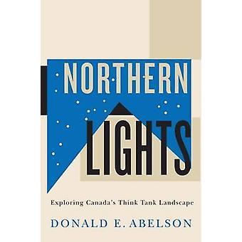 Aurora Boreal - explorando a paisagem de Think Tank do Canadá por Donald E.