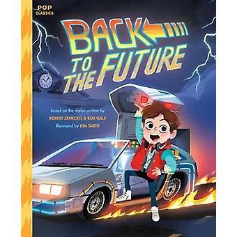 Retour vers le futur par Kim Smith - livre 9781683690238