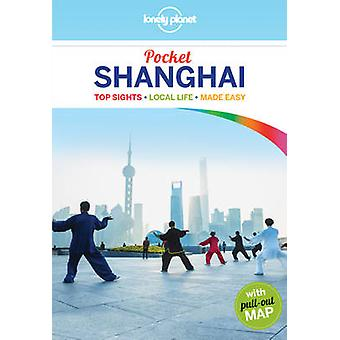 Lonely Planet Pocket Shanghai (4th Revised edition) by Lonely Planet