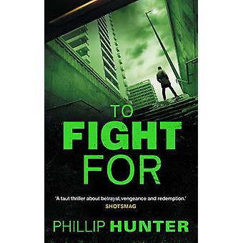 Do walki o przez Phillip Hunter - 9781781853429 książki