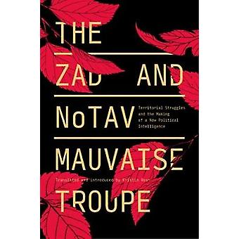 The Zad and NoTAV - Territorial Struggles and the Making of a New Poli
