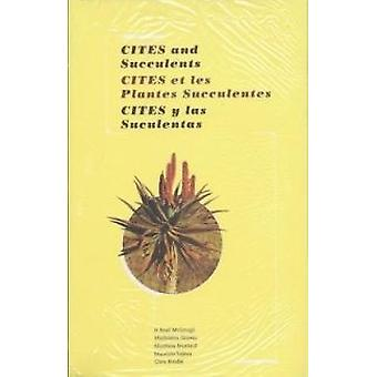 CITES and Succulents - A User's Guide by H. Noel McGough - Madeleine G