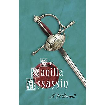 The Vanilla Assassin by A. N. Boswell - 9781921596148 Book