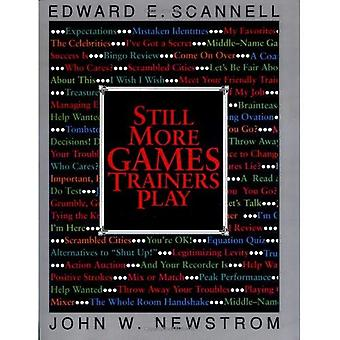 Still More Games Trainers Play: Experiential Learning Exercises (McGraw-Hill Training Series)