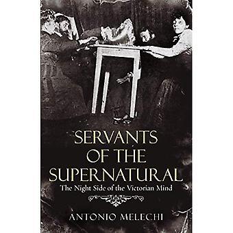 Siervos de lo sobrenatural: el lado nocturno de la mente victoriana