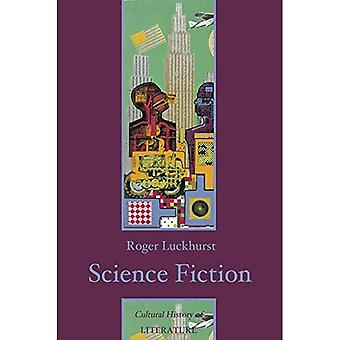 Science Fiction (Cultural History of Literature)