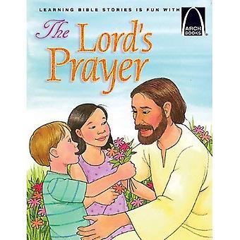 The Lords Prayer: Matthew 6 5-14, Luke 11 1-4 for Children