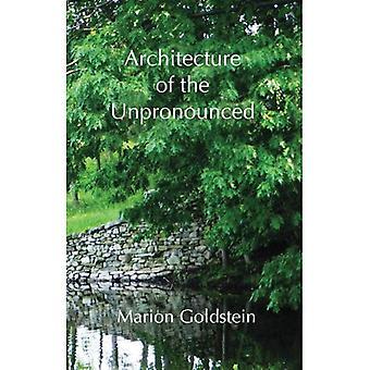 Architecture of the Unpronounced