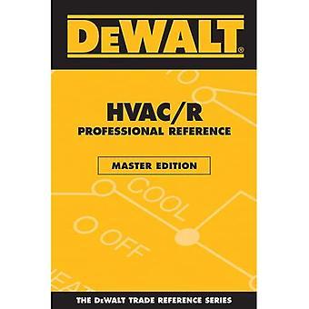 Référence professionnelle DEWALT HVAC/R (commerce Dewalt référence)