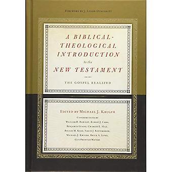 Uma bíblico-teológica introdução ao novo testamento: O Evangelho percebido
