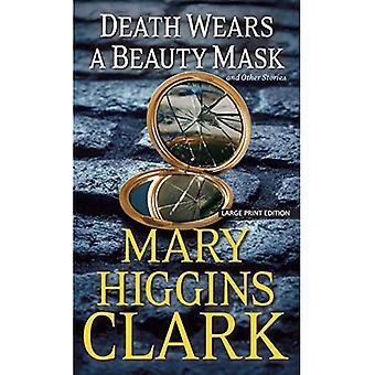 Död bär en skönhet Mask och andra berättelser (Thorndike pressen stor Print Basic)