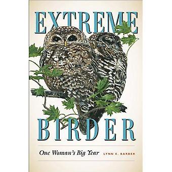 Extreme Birder: One Womans Big Year