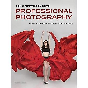 Don Giannatti's Guide to Professional Photography