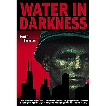 Water in Darkness