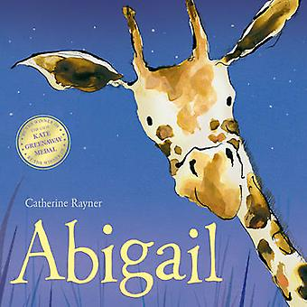 Abigail by Catherine Rayner - 9781848956469 Book