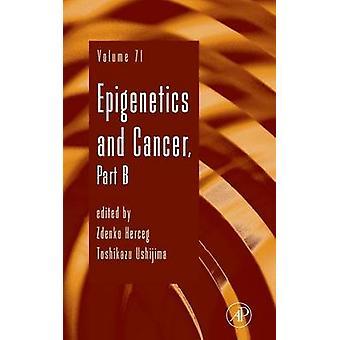 Epigenetics and Cancer Part B by USHIJIMA