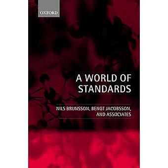 A World of Standards by Brunsson & Nils
