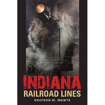 Indiana Railroad Lines by Meints & Graydon M.