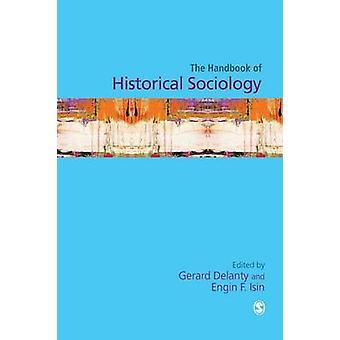 Manual de Sociología histórica por Delanty y Gerard