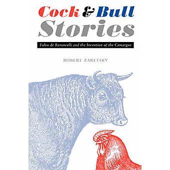 Galo e touro histórias Folco de Baroncelli e a invenção de Camargue por ramos e Robert