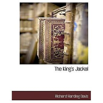 The Kings Jackal by Davis & Richard Harding