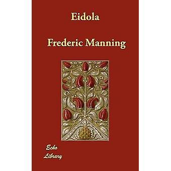 ايدولا قبل مانينغ & فريدريك