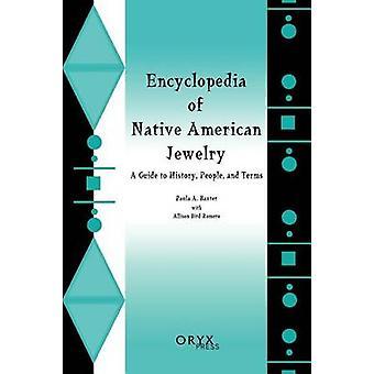 Encyclopedia av indiansk smykker A Guide til historien folk og vilkårene av BirdRomero & Allison
