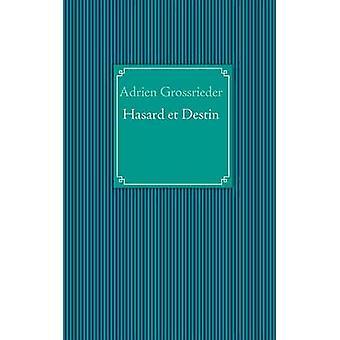 Hasard Et Destin por Grossrieder & Adrien