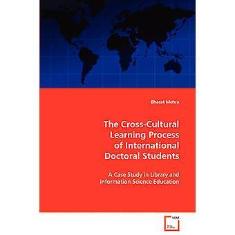 CrossCultural oppimis prosessi kansainvälisen tohtorin Mehra & Bharat