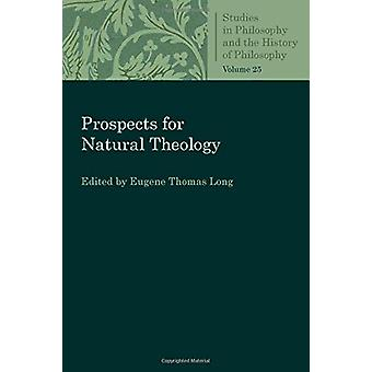 Prospects for Natural Theology by Eugene Thomas Long - 9780813230665