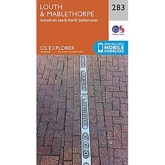 Louth and Mablethorpe (September 2015 ed) by Ordnance Survey - 978031