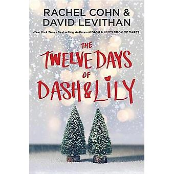 The Twelve Days of Dash & Lily by Rachel Cohn - 9780399553837 Book