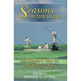 Seasons on the Flat by Bill Horn - 9780811701174 Book