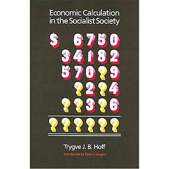 Economic Calculation in the Socialist Society by Trygve J.B. Hoff - 9