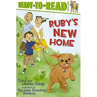 Ruby's New Home by Tony Dungy - Lauren Dungy - Vanessa Brantley Newto
