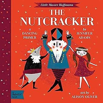 Little Master Hoffmann - The Nutcracker by Jennifer Adams - 9781423647