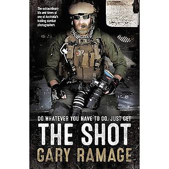 The Shot by Gary Ramage - 9781460751350 Book
