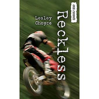 Reckless by Lesley Choyce - 9781554692231 Book