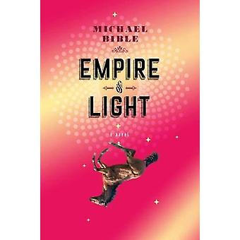Empire Of Light by Michael Bible - 9781612196442 Book