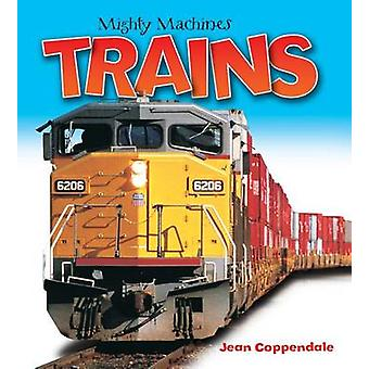 Trains by Jean Coppendale - 9781770858527 Book
